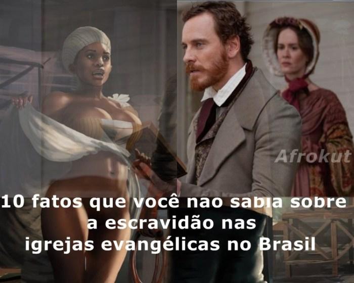 10-fatos-que-você-não-sabia-sobre-a-escravidão-nas-igrejas-evangélicas-no-Brasil