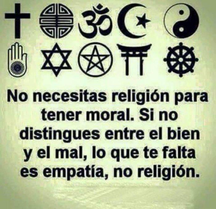 Se vc necessita de religião para ter moral. Se não distingues entre o bem e o mal. O que te falta é empatia, não religião.