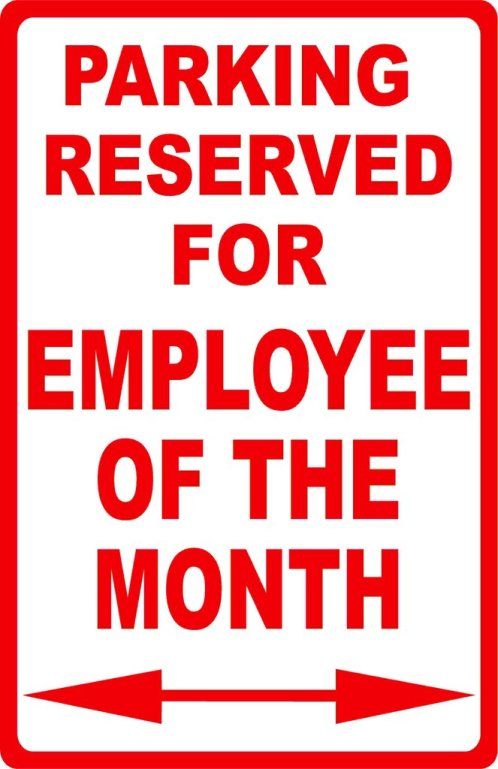 Parking_Reserved_for_Employee_of_the_Month_Sign_1024x1024